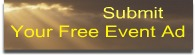 Submit Your Free Event Ad