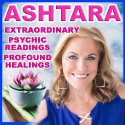 Ashtara Sasha White - Profound Psychic Readings And Instant Healings - Austin Texas