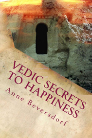 Vedic Secrets to Happiness