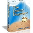 The Destiny Discovery