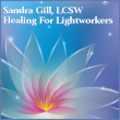 Sandra Gill LCSW - Healing for Lightworkers - Metaphysical Spiritual Psychotherapy - Austin Texas - Clinical Therapy Counseling