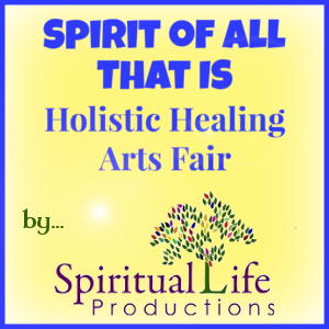 Spirit Fair - Spiritual Life Productions - Natures Treasures