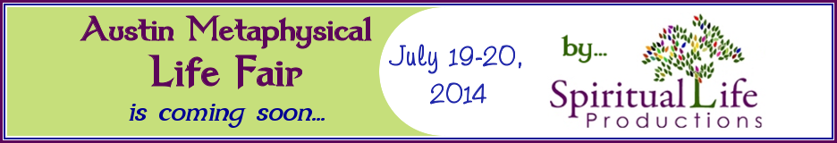Austin Metaphysical Life Fair - July 2014