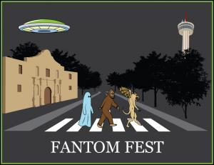 Fantom Fest - San Antonio - Austin Texas