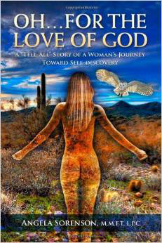 Book - Oh... For The Love Of God - by Angela Henry Sorenson