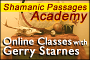 Shamanic Passages Academy - Online Shamanism Classes with Gerry Starnes - in Austin Texas