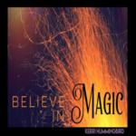 Kerri Humingbird - Believe in Magic Firewalk - Austin