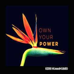 Kerri Humingbird - Reclaim Your Power - Warrior Goddess Workshop and Firewalk