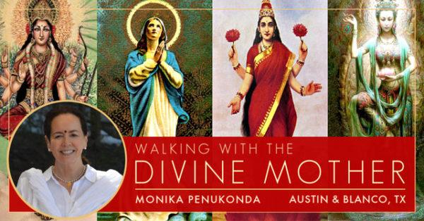 Walking with the Divine Mother - Monika Penukonda - Austin Texas