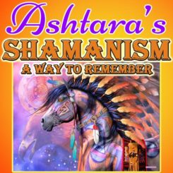 Ashtara Sasha White - Shamanism Weekend Seminar - Austin Texas