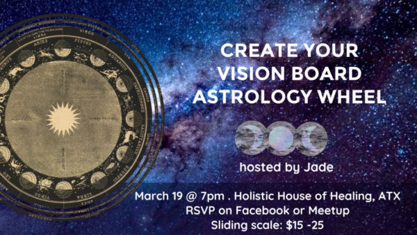 Create Your Own Vision Board Astrology Wheel with Jade - Austin Texas